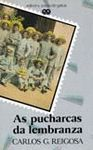 PUCHARCAS DA LEMBRANZA, AS