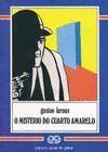 MISTERIO DO CUARTO AMARELO, O