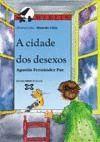 CIDADE DOS DESEXOS, A