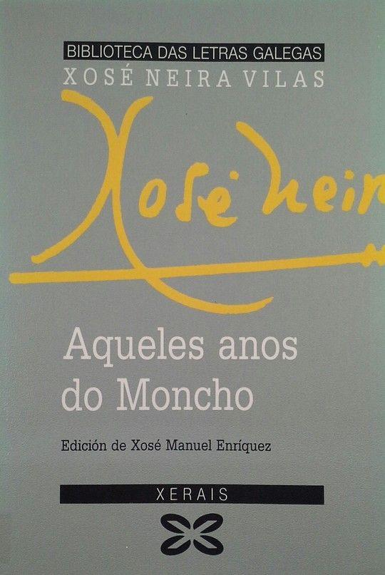 AQUELES ANOS DO MONCHO
