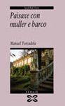 PAISAXE CON MULLER E BARCO