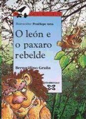 O LEON E O PAXARO REBELDE
