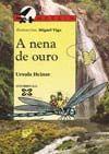 NENA DE OURO, A