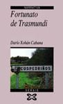 FORTUNATO DE TRASMUNDI. (FINALISTA ´BLANCO AMOR´)