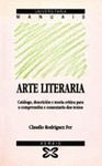 ARTE LITERARIA. CATALOGO, DESCRIPCION E TEORIA CRITICA COMPRENSION TEX