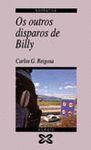 OUTROS DISPAROS DE BILLY, OS