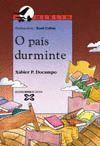 PAIS DURMINTE, O