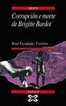 CORRUPCION E MORTE DE BRIGITTE BARDOT