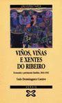 VIÑOS,VIÑAS E XENTE DO RIBEIRO.ECONOMIA E PATRIMONIO FAMILIAR1810-1952