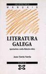 LITERATURA GALEGA - APORTACIÓNS A UNHA HISTORIA CRÍTICA