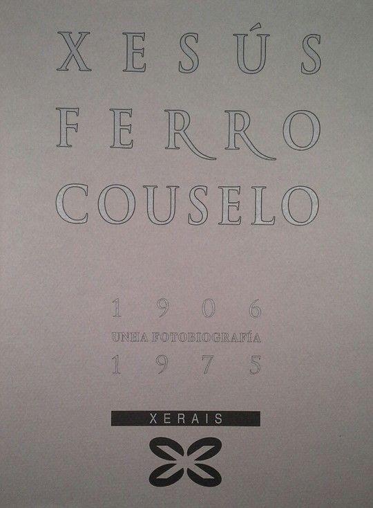 FERRO COUSELO (1906-1975)