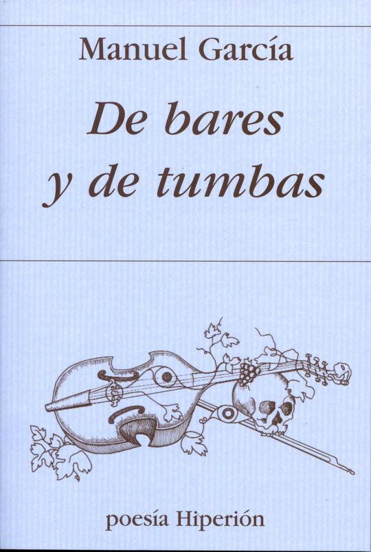 DE BARES Y DE TUMBAS