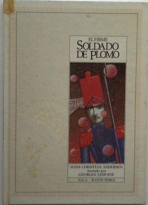 EL FIRME SOLDADO DE PLOMO - COLECCIÓN RATÓN PÉREZ - ILUSTRACIONES DE GEORGES LEMOINE