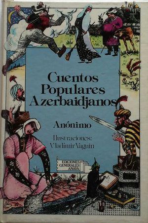 CUENTOS POPULARES AZERBAIDJANOS