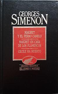 MAIGRET Y EL PERRO CANELO Y OTROS