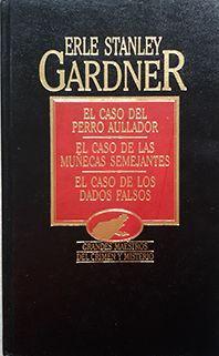 CASO DEL PERRO AULLADOR, EL Y OTROS