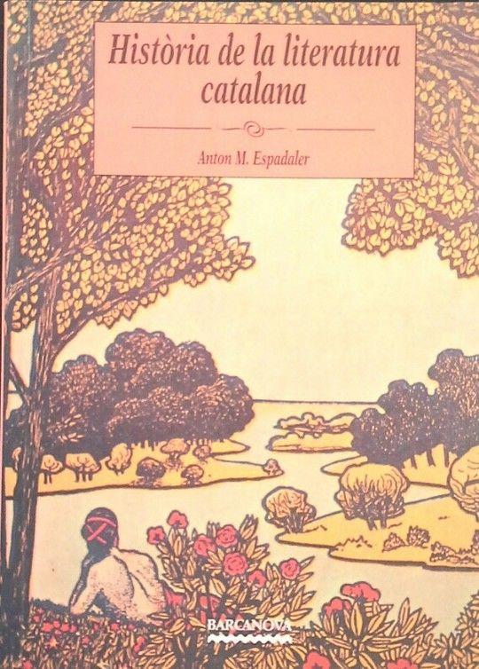 HISTÒRIA DE LA LITERATURA CATALANA