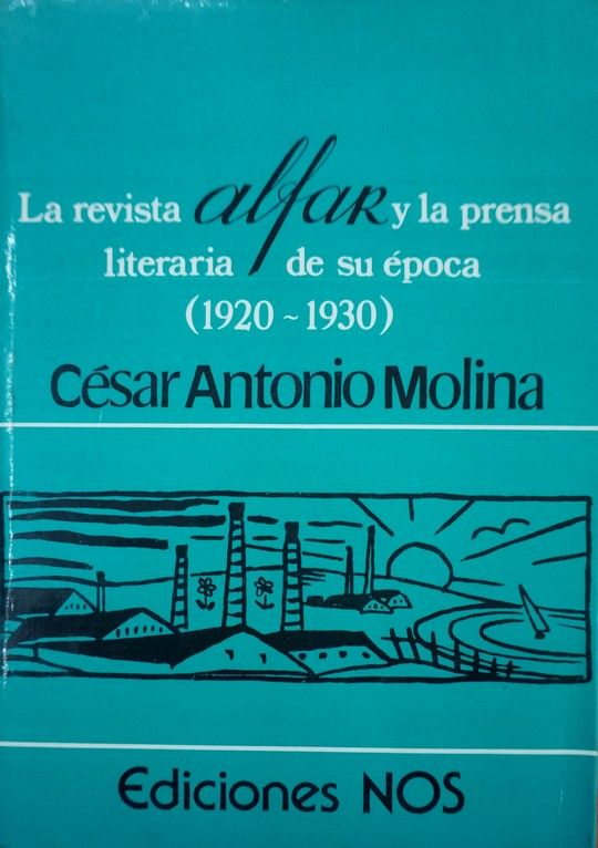LA REVISTA ALFAR Y LA PRENSA LITERARIA DE SU ÉPOCA (1920-1930)