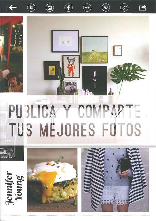 PUBLICA Y COMPARTE TUS MEJORES FOTOS