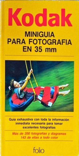MINIGUÍA DE LA FOTOGRAFÍA EN 35 MM.