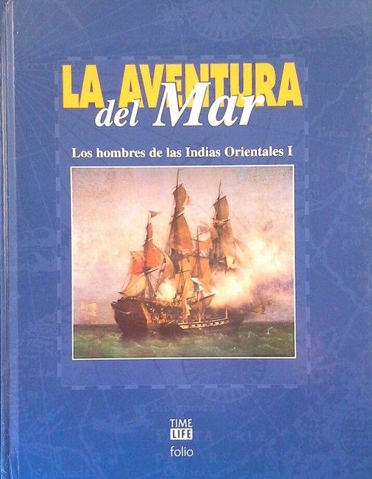 LOS HOMBRES DE LAS INDIAS ORIENTALES I