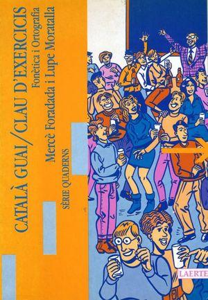 CATALÀ GUAI. I - CLAU D'EXERCICIS