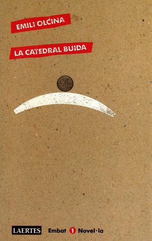 LA CATEDRAL BUIDA