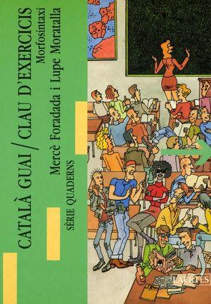 CATALÀ GUAI. II - CALUS D'EXERCICIS