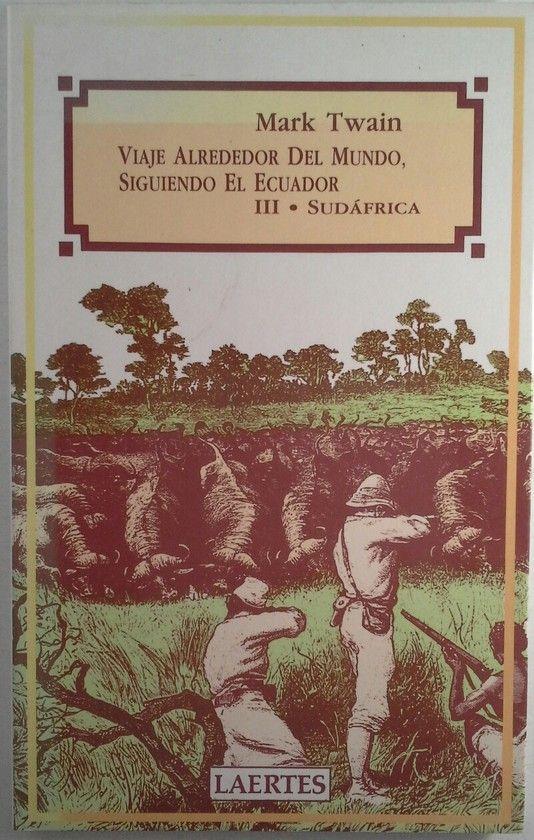 VIAJE ALREDEDOR DEL MUNDO, SIGUIENDO EL ECUADOR