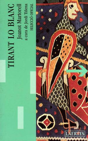 TIRANT LO BLANC. SELECCIÓ OFICIAL