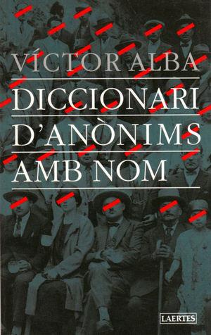 DICCIONARI D'ANÒNIMS AMB NOM