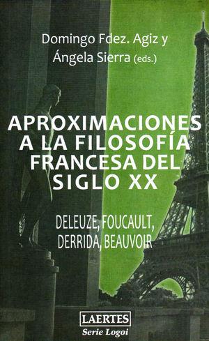 APROXIMACIONES A LA FILOSOFÍA FRANCESA DEL SIGLO XX