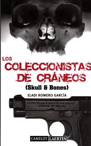 LOS COLECCIONISTAS DE CRÁNEOS (SKULL & BONES)