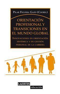 ORIENTACIÓN PROFESIONAL Y TRANSICIONES EN EL MUNDO GLOBAL
