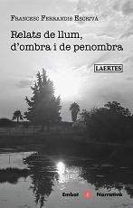 RELATS DE LLUM, D'OMBRA I DE PENOMBRA