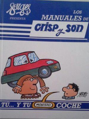 TÚ... Y TU MOLESTO COCHE - OS MANUALES DE CRISP Y SON
