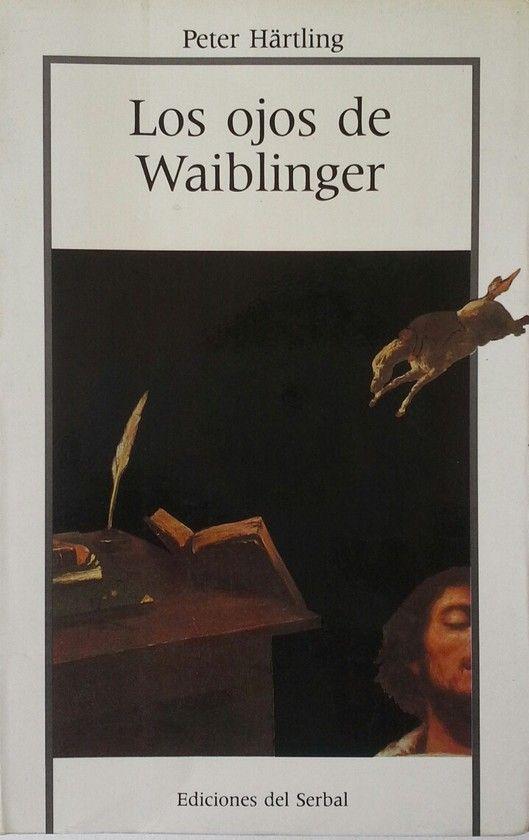 LOS OJOS DE WAIBLINGER