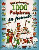 MIS PRIMERAS 1000 PALABRAS EN FRANCÉS