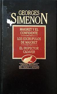 MAIGRET Y EL CONFIDENTE Y OTROS