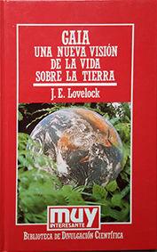 GAIA, UNA NUEVA VISIÓN DE LA VIDA SOBRE LA TIERRA - Nº22