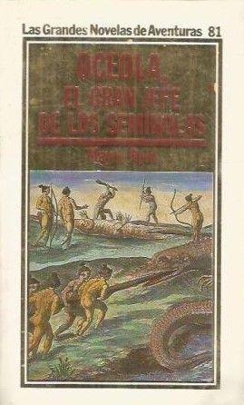 OCEOLA, EL GRAN JEFE DE LOS SEMÍNOLAS
