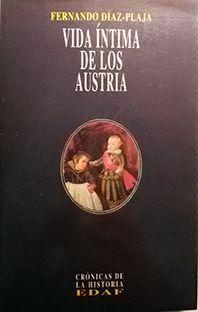 VIDA ÍNTIMA DE LOS AUSTRIA
