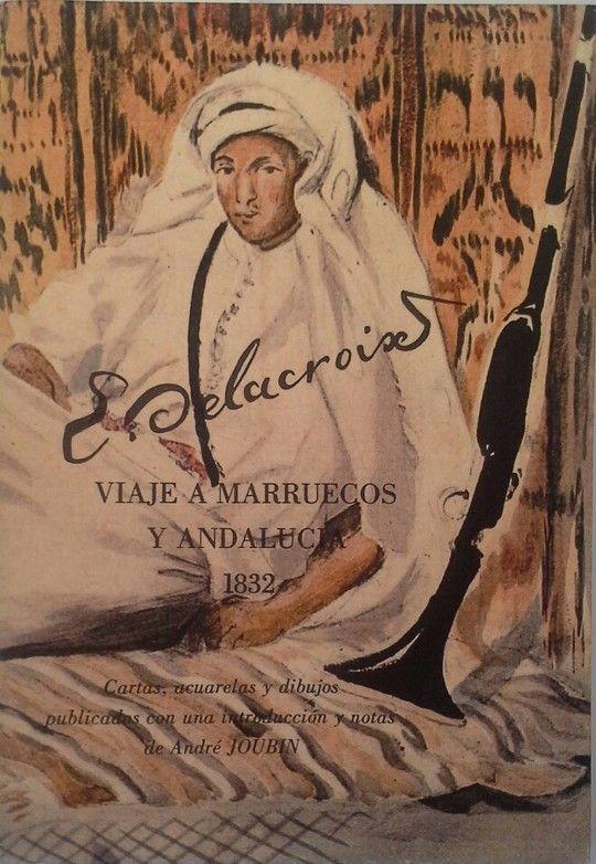 VIAJE A MARRUECOS Y ANDALUCÍA (1832)