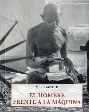 EL HOMBRE FRENTE A LA MÁQUINA