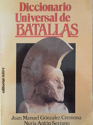 DICCIONARIO UNIVERSAL DE BATALLAS