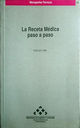 LA RECETA MÉDICA PASO A PASO