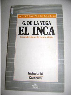 GARCILASO DE LA VEGA, EL INCA