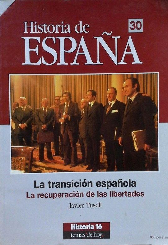 DE LA TRANSICIÓN ESPAÑOLA. LA RECUPERACIÓN DE LAS LIBERTADES