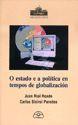 O ESTADO E A POLÍTICA EN TEMPOS DE GLOBALIZACIÓN