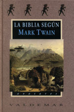 LA BIBLIA SEGÚN MARK TWAIN